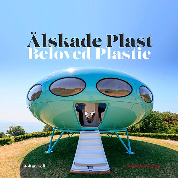 Plast, framtidens material – om den görs på rätt sätt och hanteras rätt (2021)